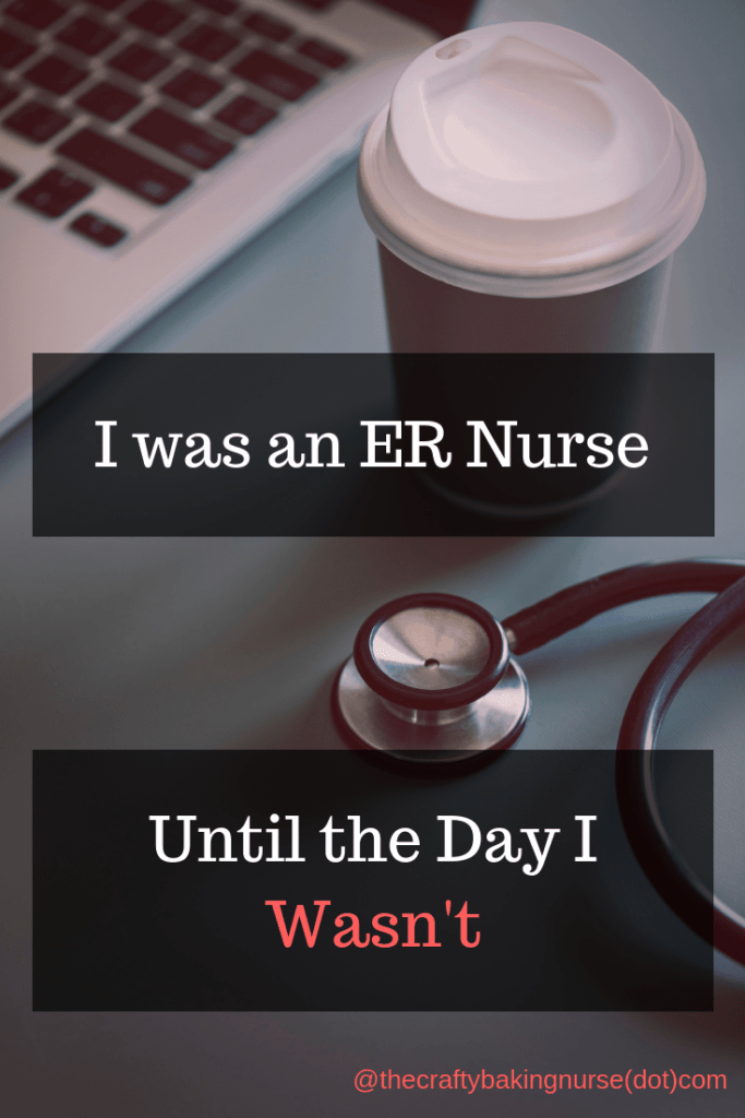 Picture of laptop computer, coffee cup and stethoscope with text I was an ER Nurse until I wasn't