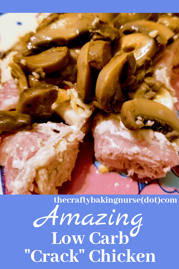 Chicken wrapped in bacon with cream cheese mixture and mushrooms on top on pink plate with text low carb crack chicken