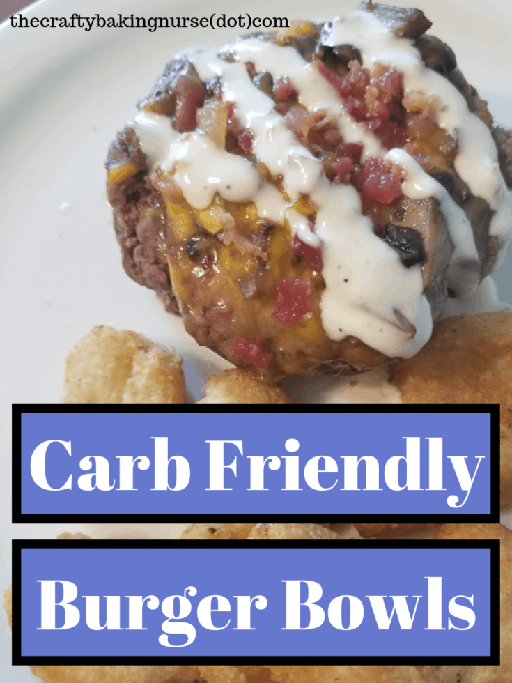 Carb Friendly Burger Bowls