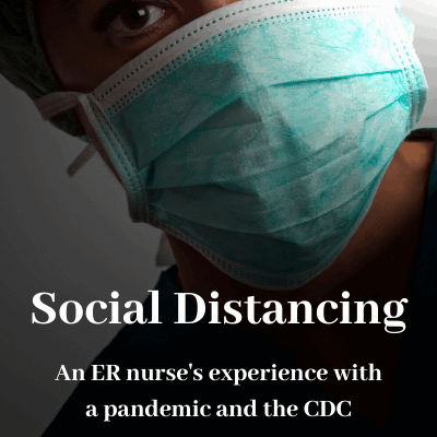 Social Distancing and a Nurse