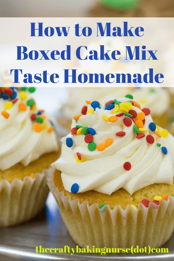 How to make boxed cake mix taste homemade text above yellow cupcakes with white icing and multicolored sprinkles