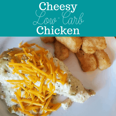 Cheesy Low-Carb Chicken