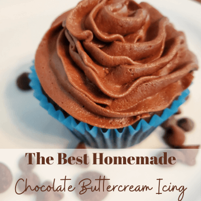 The Best Homemade Chocolate Buttercream Icing For Cakes, Cupcakes and More