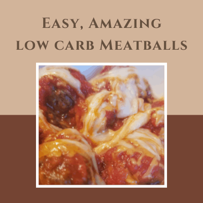 Easy, Amazing Low Carb Meatballs